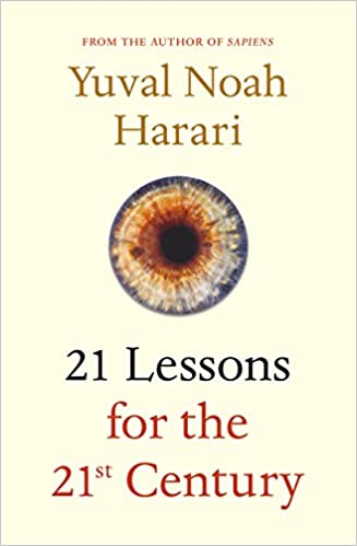 Image result for yuval harari 21 lessons for the 21st century