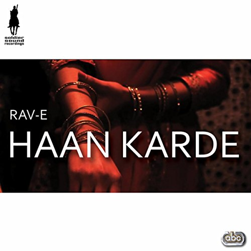 Karde Haan Song Download: Haan Karde By Rav-E On Amazon Music