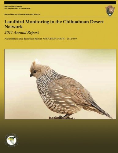 Landbird Monitoring in the Chihuahuan Desert Network: 2011 Annual Report PDF