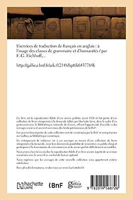 Exercices De Traduction De Fran Ais En Anglais L Usage Des Classes De Grammaire Et D Humanit S By Eichhoff F Amazon Ae