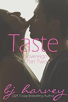 Taste (Sovereign Book 2) by [Harvey, BJ]