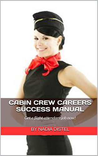 Amazon com: Cabin Crew Careers Success Manual: Get a flight