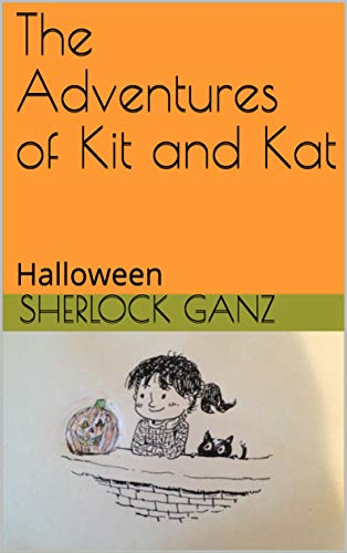 The Adventures of Kit and Kat: Halloween -