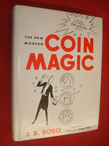 Magic Modern New Coin Book - The New Modern Coin Magic Revised and Greatly Enlarged Edition 2005 14th Printing