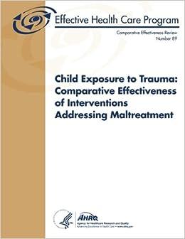 Child Exposure to Trauma: Comparative Effectiveness of ...