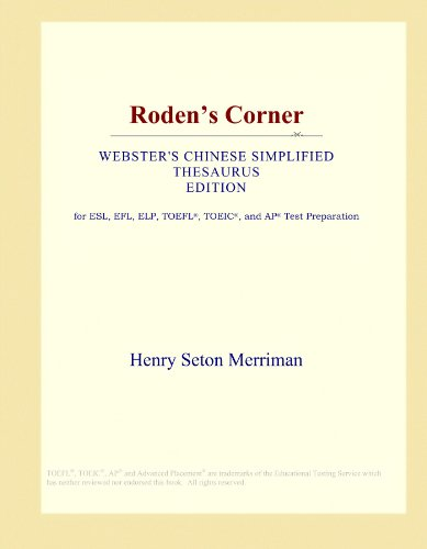 Roden's Corner (Webster's Chinese Simplified Thesaurus Edition) by ICON Group International, Inc.