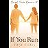 If You Run (Bright Park Romance Book 1)