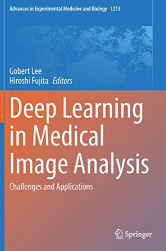 Deep Learning in Medical Image Analysis: Challenges and Applications: 1213