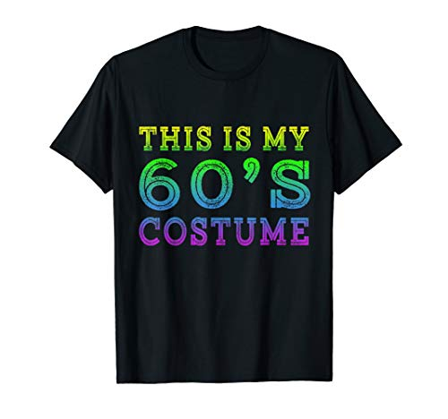 This is my 60's Costume Funny 1960s Halloween Costume Gifts ()