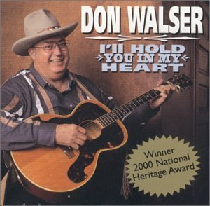 Price comparison product image Don Walser - I'll Hold You in My Heart by Don Walser (2000-09-26)