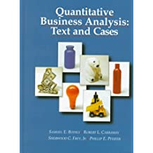 Quantitative Business Analysis: Text and Cases