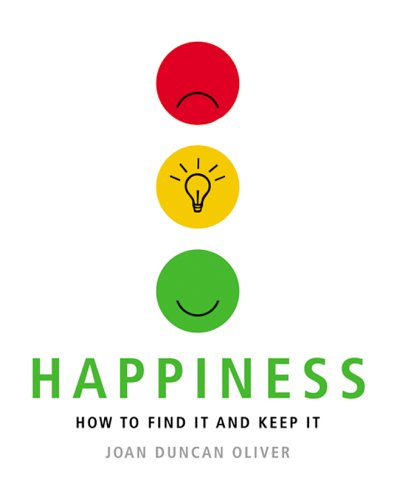 Happiness: How to Find It and Keep It pdf