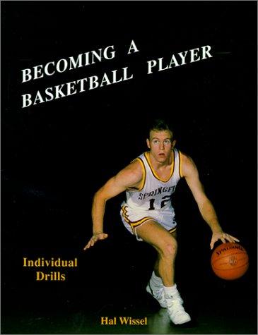 Individual Players (Becoming a Basketball Player: Individual Drills)