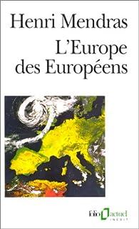 L'Europe des Européens par Henri Mendras