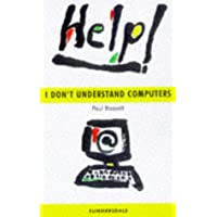 The Beginner's Guide to Computers and the Internet (Summersdale Self Help)