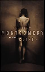 Letters to Montgomery Clift: A Novel (Working Classics)