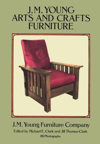 J.M. Young Arts and Crafts Furniture: 181 Photographs