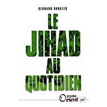 Le Jihad au quotidien (Proche orient)