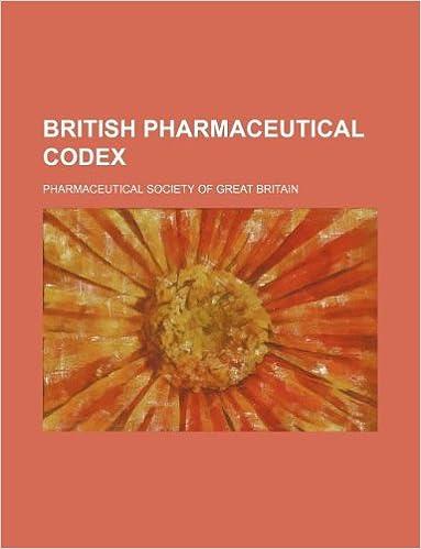 British Pharmaceutical Codex: Pharmaceutical Society of
