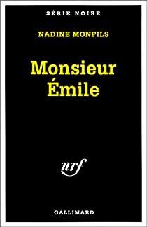 Monsieur Émile par Monfils