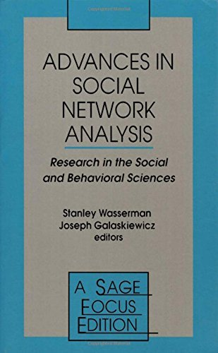 Advances in Social Network Analysis: Research in the Social and Behavioral Sciences (SAGE Focus Editions) by Joseph Galaskiewicz; Stanley Wasserman (1994-01-01)