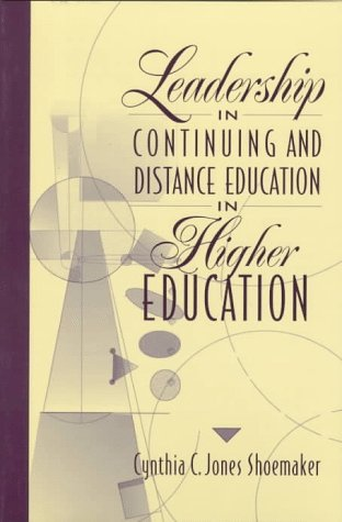 Leadership in Continuing and Distance Education in Higher Education