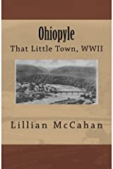 Ohiopyle: That Little Town, WWII Paperback