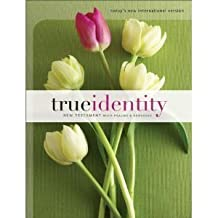 True Identity Bible for Women: Today's New International Version, New Testament, With Psalms and Proverbs