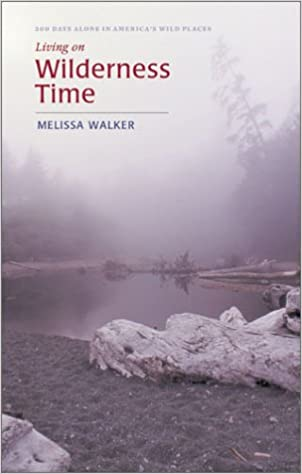 Free electronic pdf books for download Living on Wilderness Time by Melissa Walker PDF