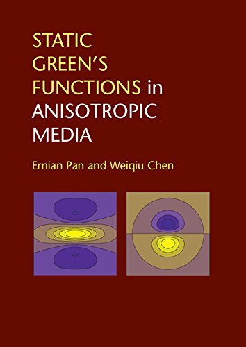 Download Static Green's Functions in Anisotropic Media Pdf
