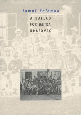 A Ballad for Metka Krasovec