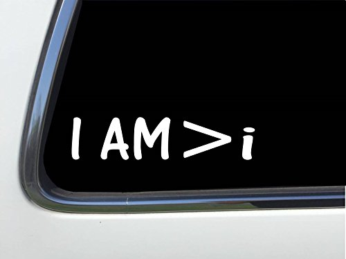 ThatLilCabin - I AM is greater than i sticker decal AS556 8