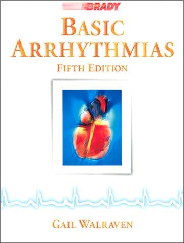 Basic Arrhythmias (5th Edition) by Prentice Hall
