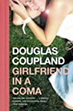 Girlfriend in a Coma by Douglas Coupland front cover