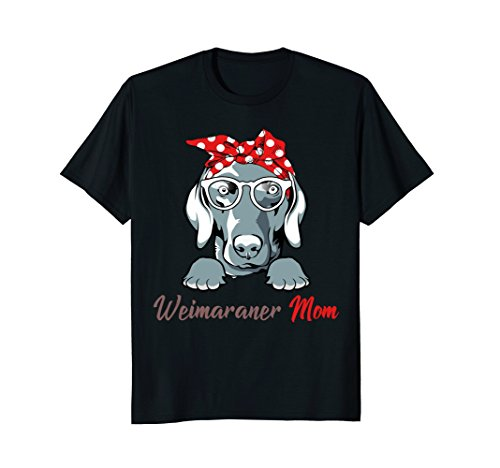 Weimaraner Mom Funny T-Shirt Mother's Day Gift