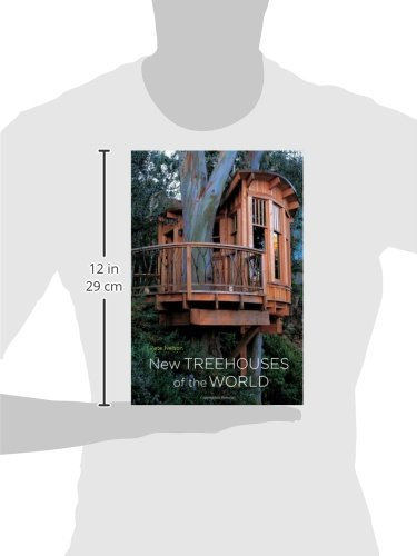 new treehouses of the world pete nelson 8601405982322 amazoncom books