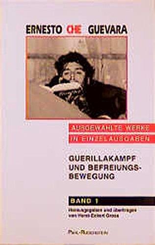 Ausgewählte Werke in Einzelausgaben, Bd.1, Guerillakampf und Befreiungsbewegung