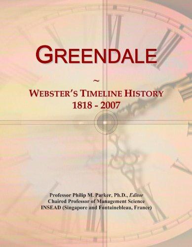Greendale: Webster's Timeline History, 1818 - - Group Greendale