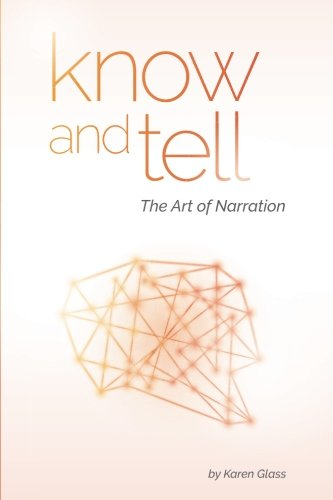 Know and Tell: The Art of Narration cover