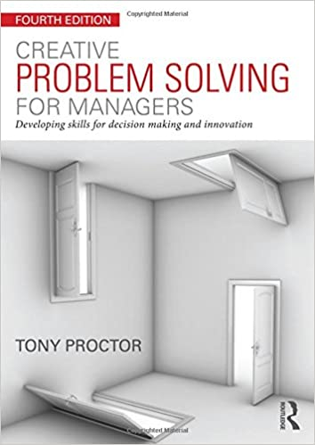 Creative Problem Solving for Managers: Developing Skills for