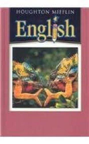 7 Students Book - Houghton Mifflin English: Student Book, Grade 7