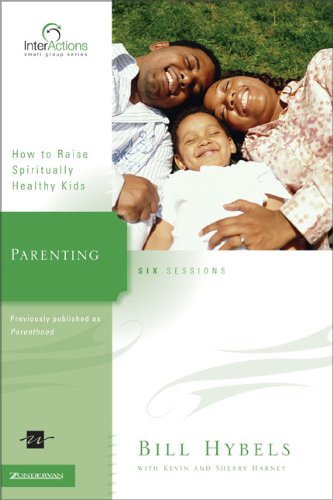 Read Online Parenting: How to Raise Spiritually Healthy Kids (Interactions) pdf