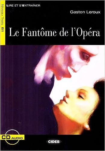 En ligne téléchargement La Fantome de l'Opera pdf ebook