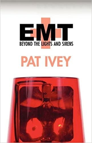 Book EMT: Beyond the Lights and Sirens