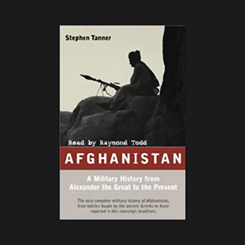 Afghanistan: A Military History from Alexander the Great to the Fall of the Taliban by Blackstone Audio, Inc.