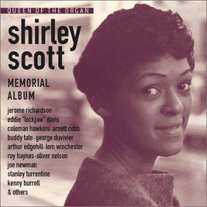 Scott Memorial - Queen of the Organ: Memorial a by Shirley Scott (2003-06-17)