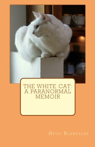 The White Cat: A Paranormal Memoir pdf epub