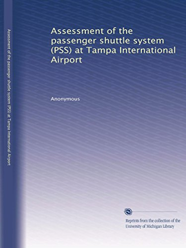 Assessment of the passenger shuttle system (PSS) at Tampa International ()