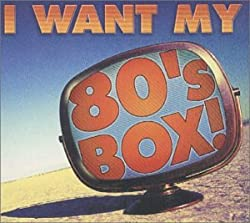 Image of the product I Want My 80s Box! 3 CD that is listed on the catalogue brand of Umgd/Hip-O Records.