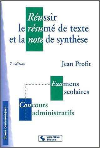 Livres Réussir le résumé de texte et la note de synthèse pdf epub